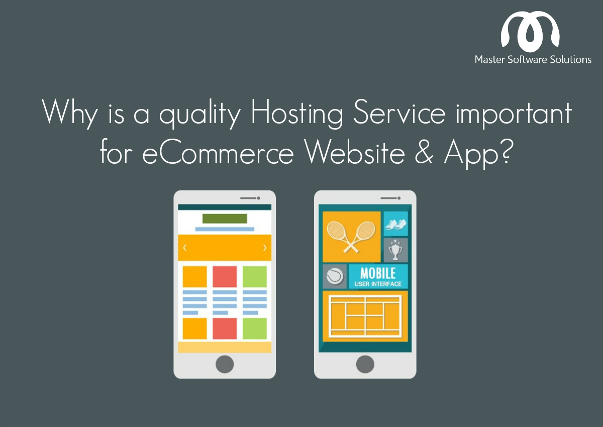 Hosting Service important for eCommerce Website and App
