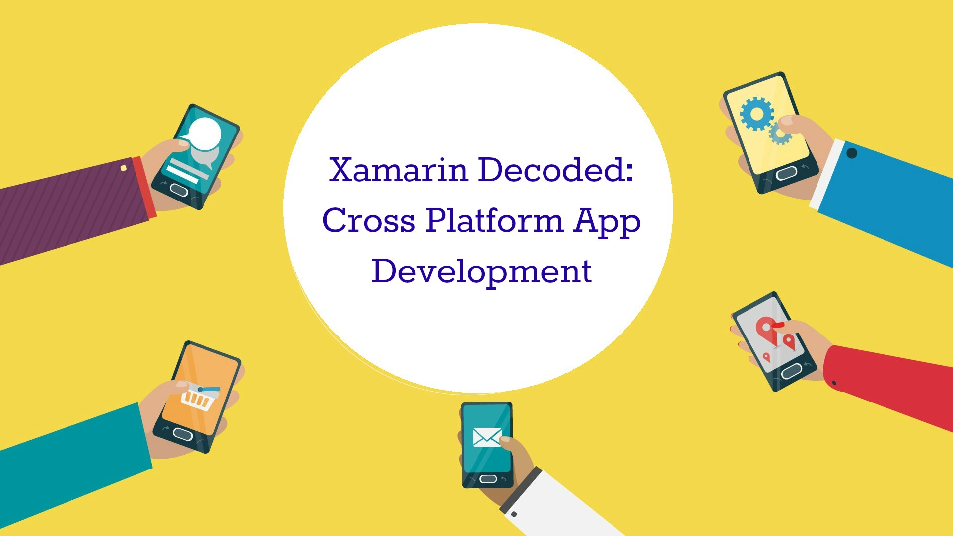 Xamarin Cross Platform App Development