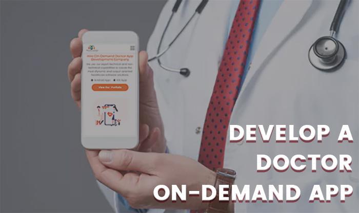 Develop a Doctor On-Demand App - Doctor App Development Canada