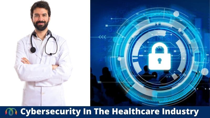 Cybersecurity in the Healthcare