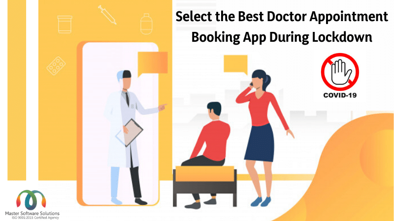Doctor On-demand App- Access to Best Medical Advice Amid Coronavirus - Master Software Solutions Blogs