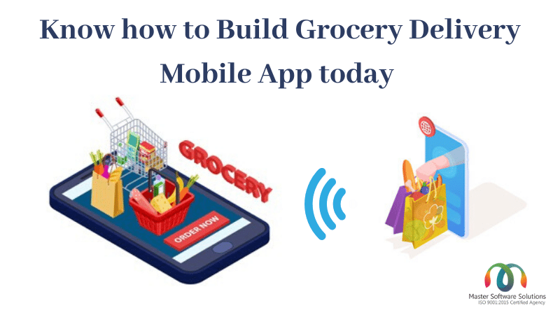 How to Develop a Grocery Delivery Mobile App - MSS
