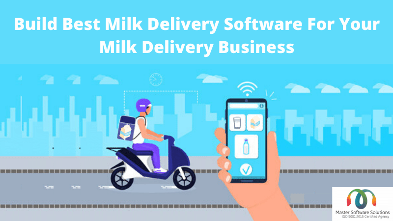 Milk Delivery Software The Best Software For Your Milk Delivery Business - MSS Blog