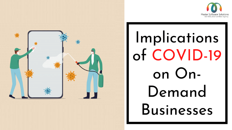 Implications of COVID-19 on On-Demand Businesses - MSS