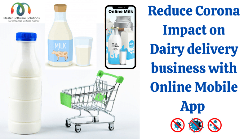 Reduce Corona Impact with Online Mobile App for Dairy Milk Delivery - mss