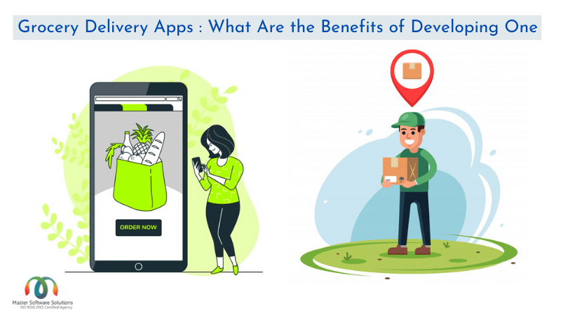 What Are the Benefits of Developing Grocery Delivery Apps