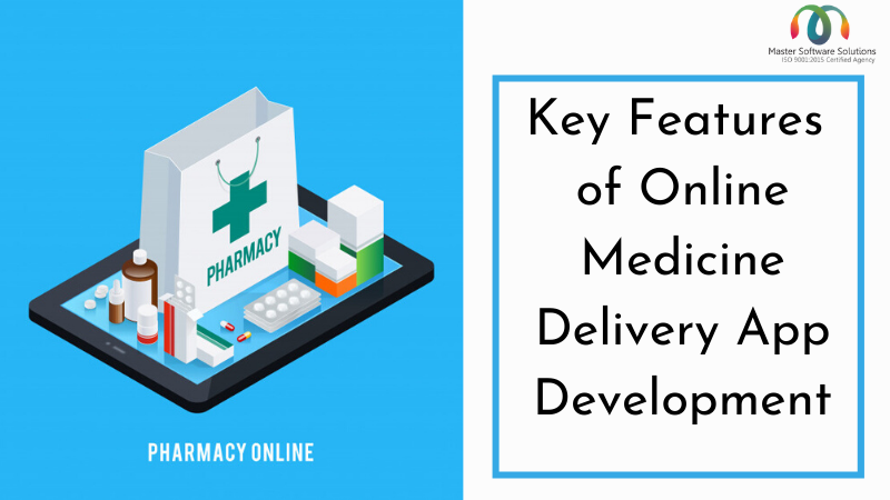 Online Medicine Delivery Development